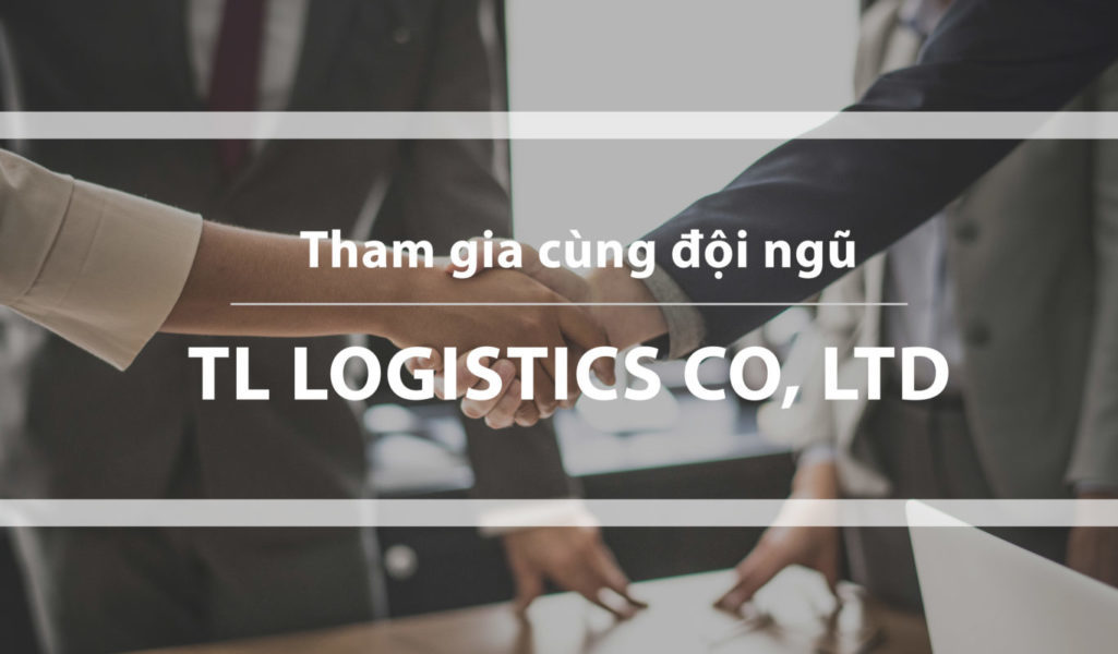 TL Logistics tuyen dung